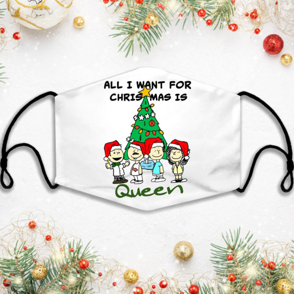 Snoopy All I Want For Christmas Is Queen Face Mask