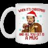 Santa Leonardo When Its Christmas And All You Get Is A Mug Ceramic Coffee Mug Travel Mug Water Bottle