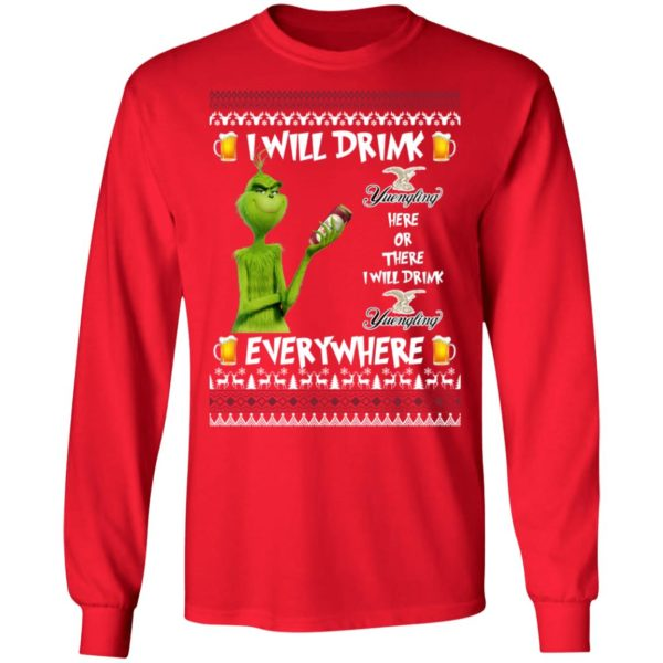 Grinch I Will Drink Yuengling Lager Here And There Everywhere Sweatshirt