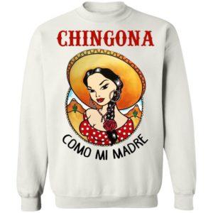 Cowboy Girl Chingona Como Mi Madre Shirt