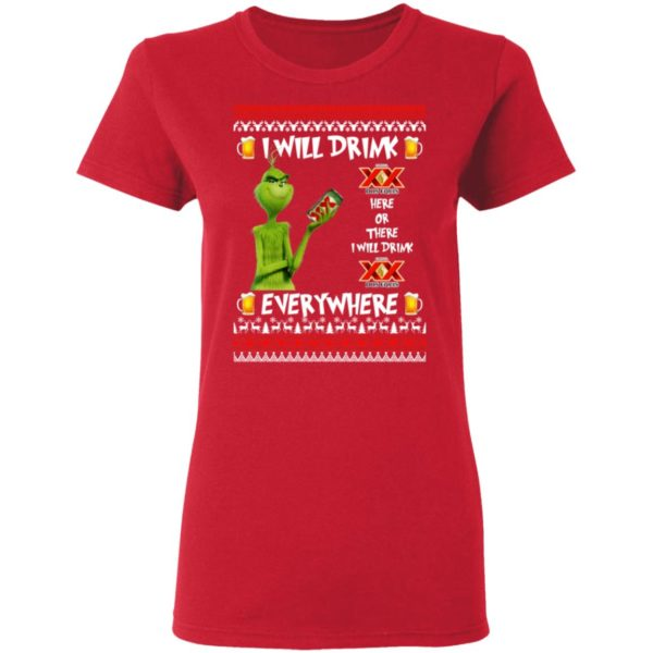 Grinch I Will Drink Dos Equis Here And There Everywhere Sweatshirt