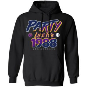 Party Like It's 1988 Los Angeles T-Shirts