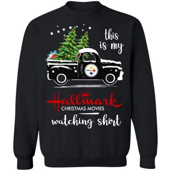 Pittsburgh Steelers This Is My Hallmark Christmas Movies Watching Shirt