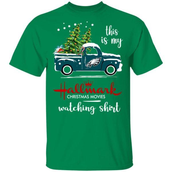 Philadelphia Eagles This Is My Hallmark Christmas Movies Watching Shirt