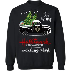 New Orleans Saints This Is My Hallmark Christmas Movies Watching Shirt