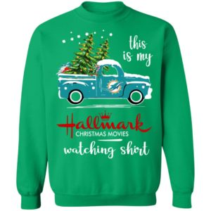 Miami Dolphins This Is My Hallmark Christmas Movies Watching Shirt