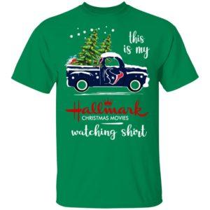 Houston Texans This Is My Hallmark Christmas Movies Watching Shirt