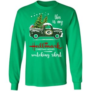 Green Bay Packers This Is My Hallmark Christmas Movies Watching Shirt