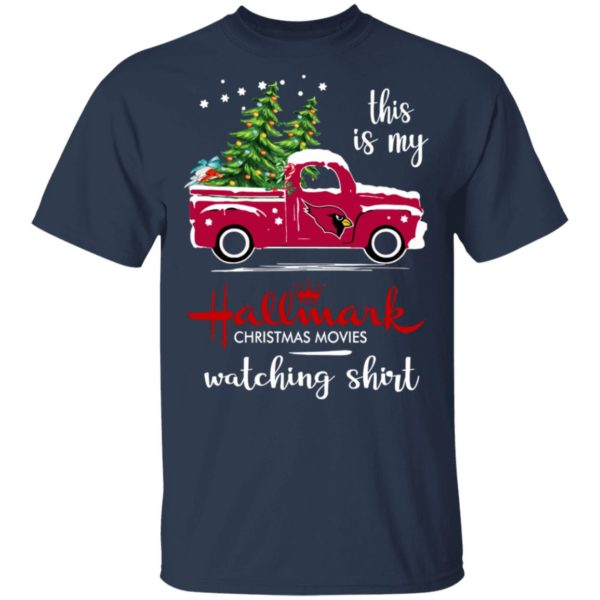 Arizona Cardinals This Is My Hallmark Christmas Movies Watching Shirt