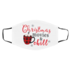 Teacup Christmas Movies And Chill face mask