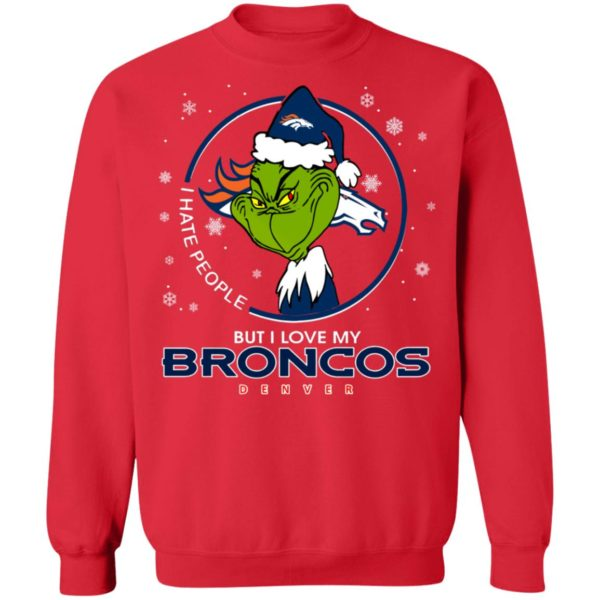 I Hate People But I Love My Denver Broncos Grinch Shirt