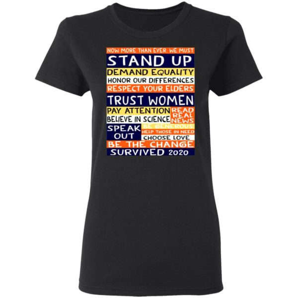 No more than ever we must stand up demand equality shirt