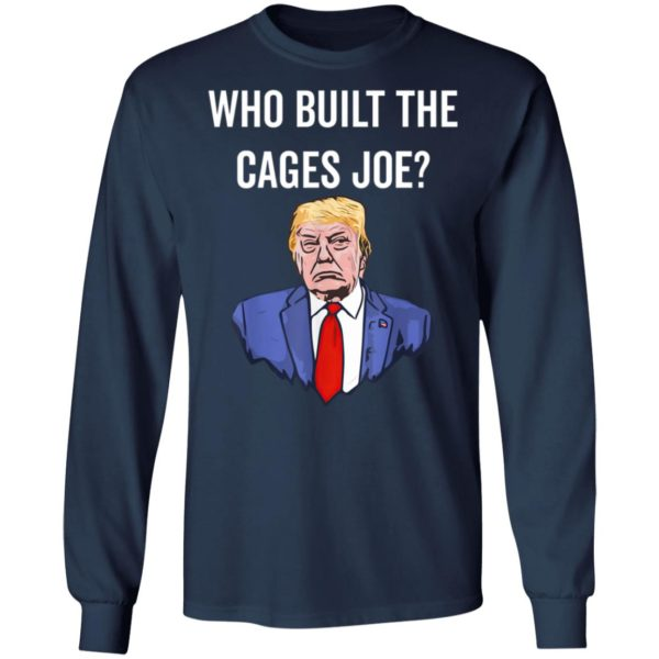 Who Built The Cages Joe T-Shirt