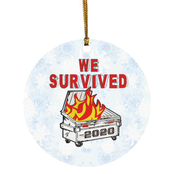We Survived 2020 Dumpster Fire Decorative Christmas Ornament