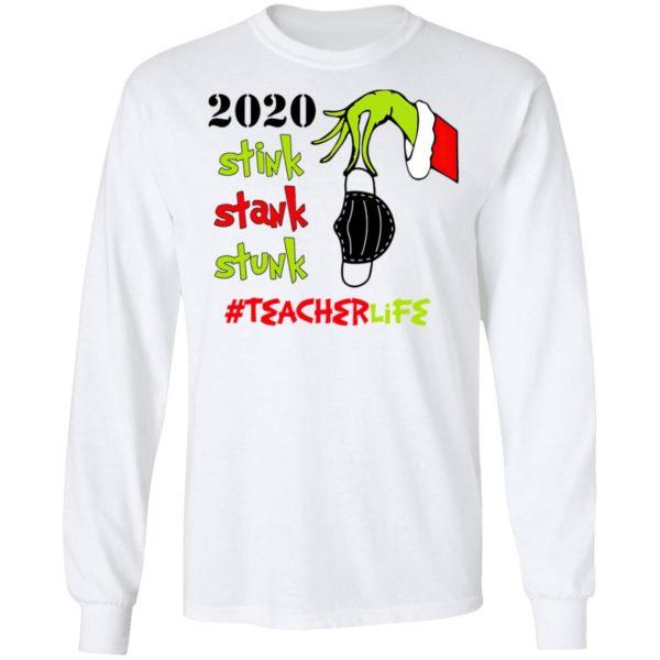 Grinch 2020 Stink Stank Stunk Christmas Teacher T-Shirt