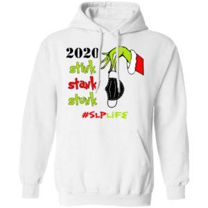 Grinch 2020 Stink Stank Stunk Christmas Speech Language Pathologist - SLP T-Shirt