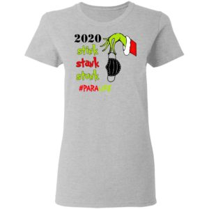 Grinch 2020 Stink Stank Stunk Christmas Para Life T-Shirt