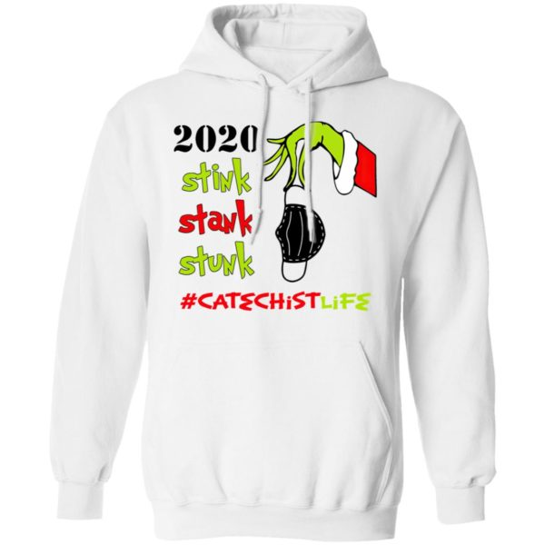 Grinch 2020 Stink Stank Stunk Christmas Catechist Life T-Shirt