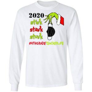 Grinch 2020 Stink Stank Stunk Christmas 4th Grade Teacher T-Shirt