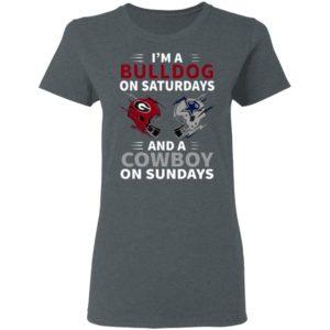 Im A Bulldog On Saturdays And A Cowboy On Sundays T-Shirt, Hoodie, Ladie Tee