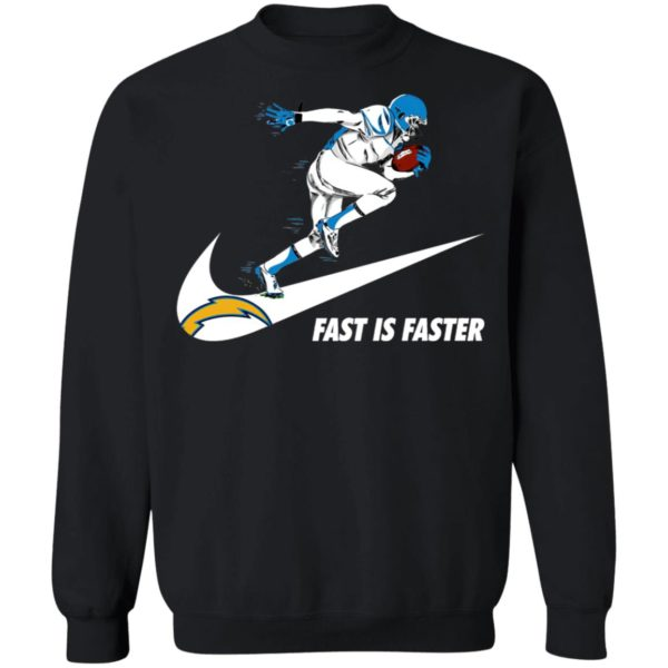 Fast Is Faster Strong Los Angeles Chargers Nike Shirt, Hoodie
