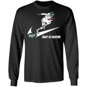 Fast Is Faster Strong New York Jets Nike Shirt, Hoodie