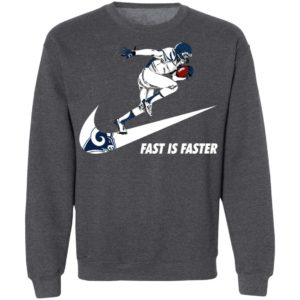 Fast Is Faster Strong Los Angeles Rams Nike Shirt, Hoodie