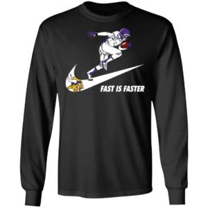 Fast Is Faster Strong Minnesota Vikings Nike Shirt, Hoodie