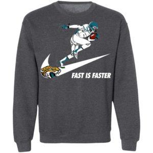 Fast Is Faster Strong Jacksonville Jaguars Nike Shirt, Hoodie
