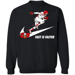 Fast Is Faster Strong Tampa Bay Buccaneers Nike Shirt, Hoodie