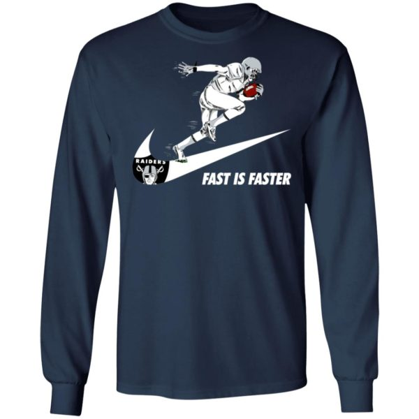 Fast Is Faster Strong Oakland Raiders Nike Shirt, Hoodie