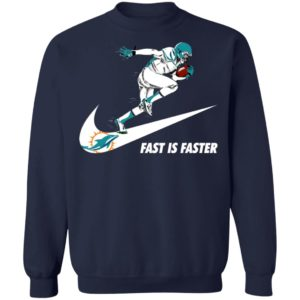Fast Is Faster Strong Miami Dolphins Nike Shirt, Hoodie