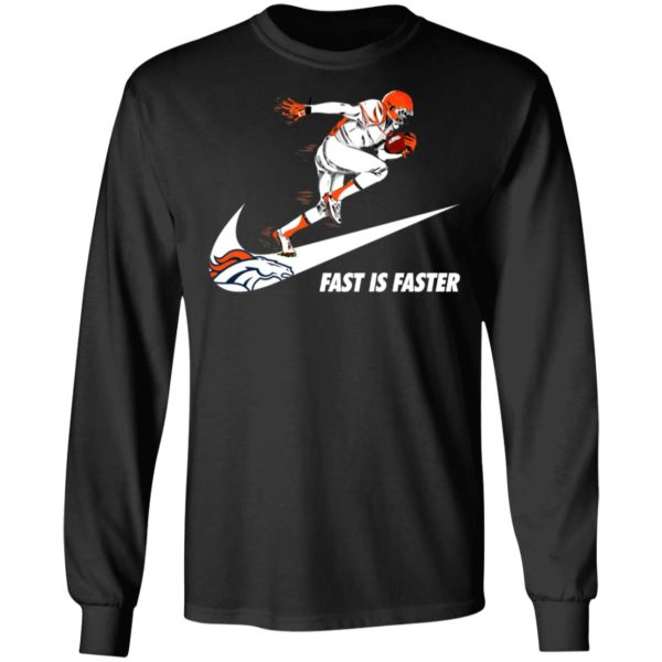 Fast Is Faster Strong Denver Broncos Nike Shirt, Hoodie