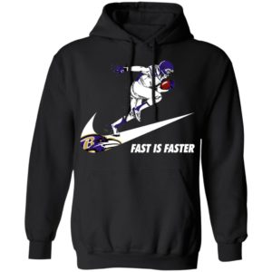 Fast Is Faster Strong Baltimore Ravens Nike Shirt, Hoodie