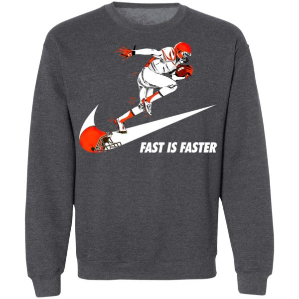 Fast Is Faster Strong Cleveland Browns Nike Shirt, Hoodie