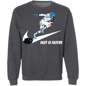 Fast Is Faster Strong Carolina Panthers Nike Shirt, Hoodie
