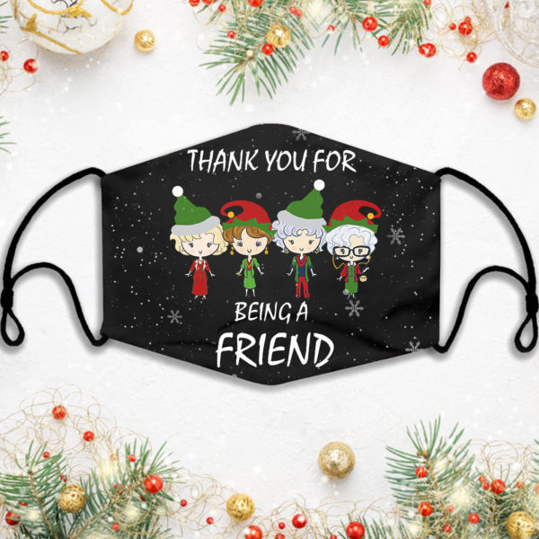Thank You For Being A Friend Golden Christmas Face Mask