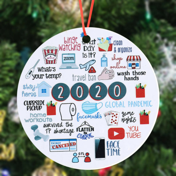 2020 The Year Of Global Pandemic Funny Quarantine Christmas Ornament