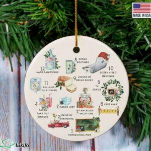 12 Days Of Corona ornament - 2020 Pandemic Quarantine Christmas ornament
