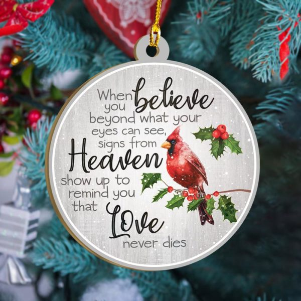 When you believe Cardinal Christmas Ornament