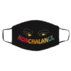 Nonchalance David Ew - Funny Quote Face Mask