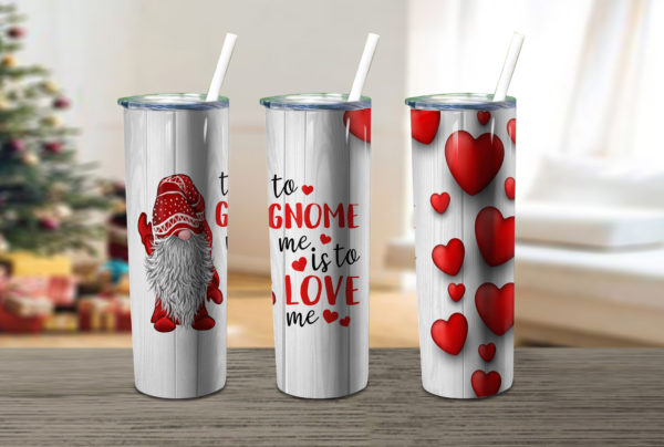 To Gnome Me Is To Love Me Valentines Skinny Tumbler