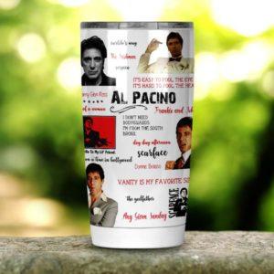 Al Pacino Tumbler 20oz 30oz