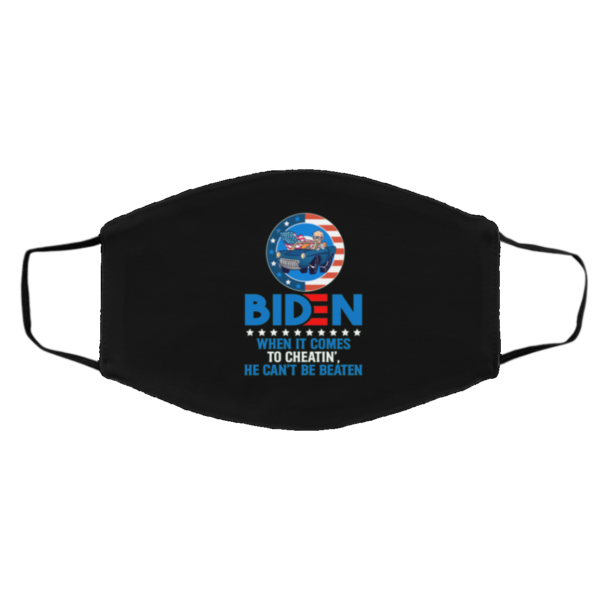 When It Comes To Cheatin' He Can't Be Beaten Pro Trump Biden Face Mask