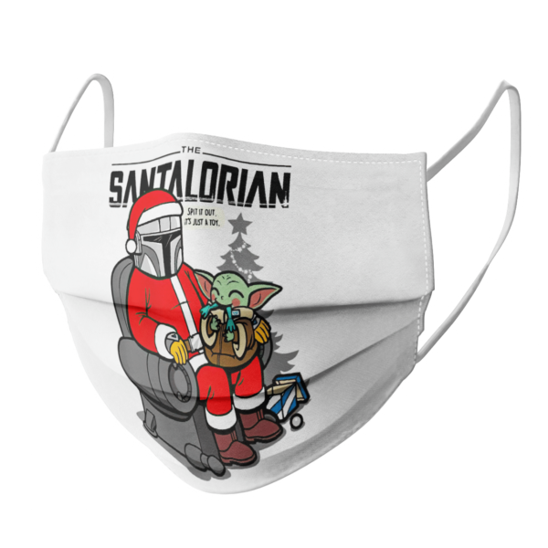 The Santalorian and baby yoda spit it out its just a toy christmas 2020 face mask