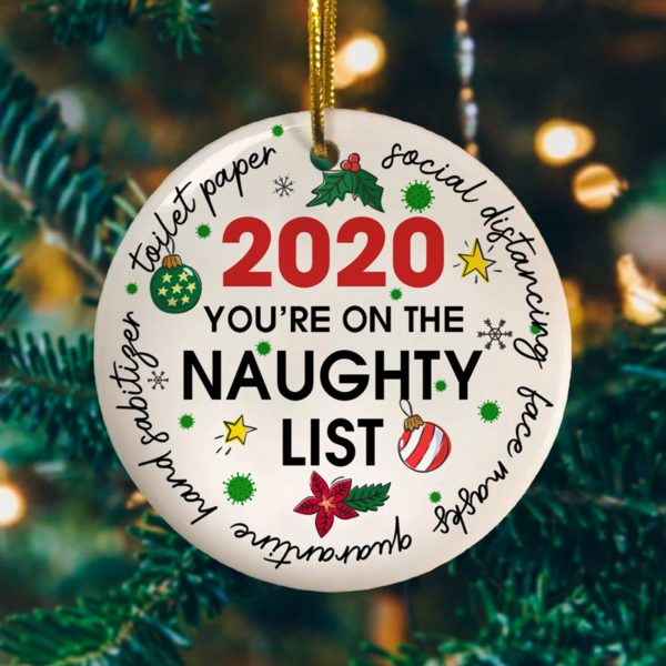 You're On The Naughty List 2020 Tree Decoration Christmas Ornament