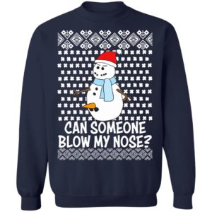 Can Someone Blow My Nose Rude Snowman Offensive Adult Humour Ugly Christmas Sweater