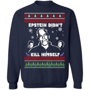 Epstein Didnt Kill Himself Ugly Christmas Sweater, Long Sleeve