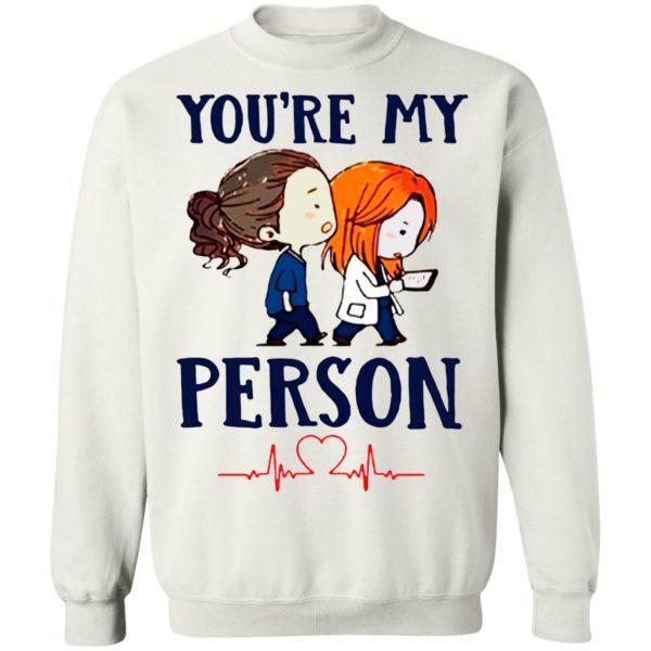 You're My Person Heartbeat Nursing shirt