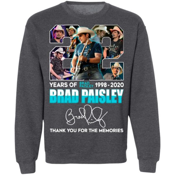 22 Years Of Brad Paisley 1992 2020 Brad Paisley Thank You For The Memories Signature Shirt